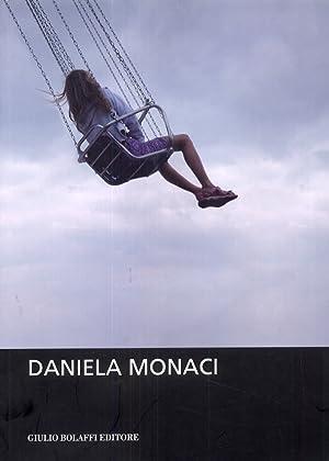Daniela Monaci. [Edizione italiana e inglese].