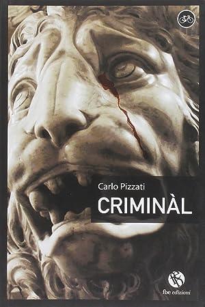 Criminàl.: Pizzati, Carlo