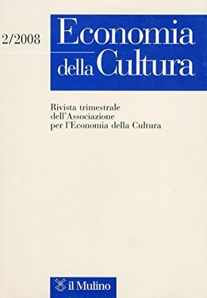Economia della cultura. Rivista trimestrale dell'associazione della Cultura. 2/2008.