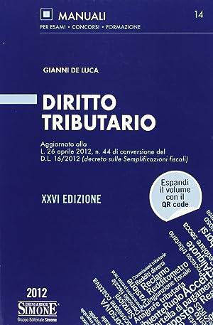 Diritto Tributario 2012.: De Luca, Gianni