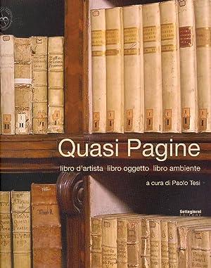 Quasi pagine. Libro d'artista, libro oggetto, libro ambiente.: Tesi, Paolo