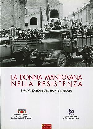 La Donna Mantovana nella Resistenza.