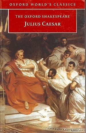 The Oxford Shakespeare. Julius Caesar.: Shakespeare, William