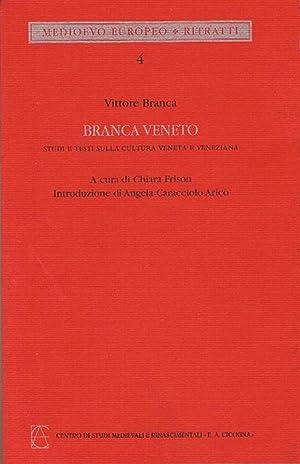Branca veneto.: Branca, Vittore