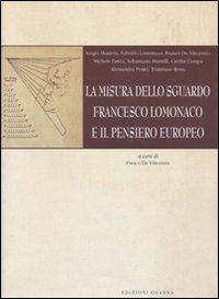 La misura dello sguardo. Francesco Lomonaco e il pensiero europeo.