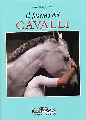 Il fascino dei cavalli.: Capellini, Lorenzo