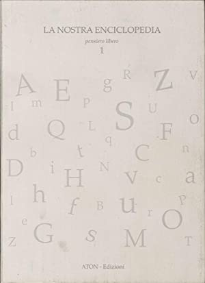 La Nostra Enciclopedia. Pensiero Libero 0001.