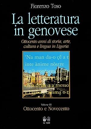 La Letteratura in Genovese. Ottocento Anni di: Toso, Fiorenzo