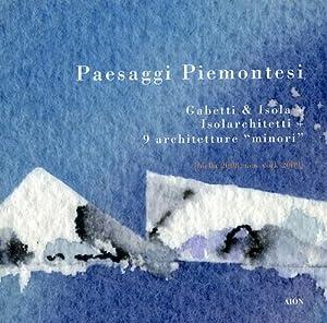 Paesaggi Piemontesi. Gabetti & Isola. Isolarchietti. 9