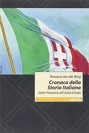 Cronaca delle Storia Italiana. Dalla Preistoria all'Unità d'Italia.: Van der Berg,...