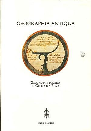 Geographia Antiqua XIX/2010. Geografia e politica in