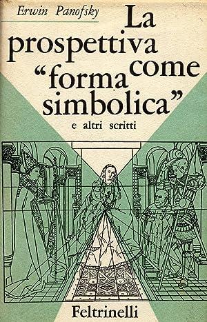"""La prospettiva come """"forma simbolica"""" e altri: Panofsky, Erwin"""
