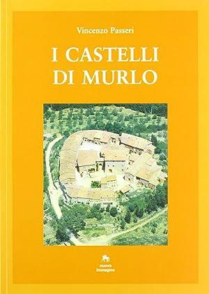 I castelli di Murlo.: Passeri, Vincenzo