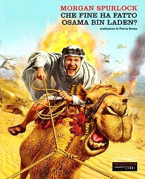 Che fine ha fatto Osama Bin Laden?: Spurlock, Morgan