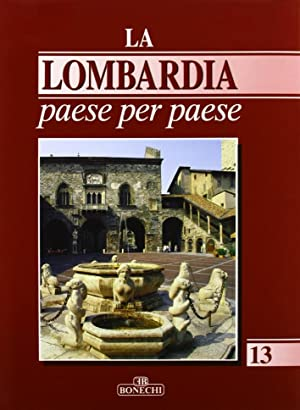 La Lombardia paese per paese. Vol. 13.: aa.vv.