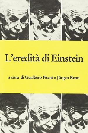 L'eredità di Einstein.