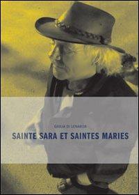 Sainte Sara et Saintes Maries.: Di Lenarda, Giulia