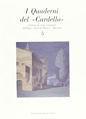 I quaderni del Cardello. Vol. 5.