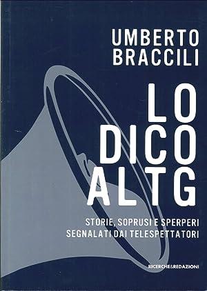 Lo Dico al Tg. Storie, Soprusi e sperperi Segnalati dai Telespettatori.: Braccili, Umberto