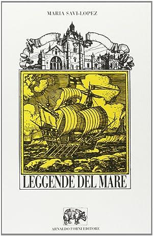 Leggende del Mare.: Savi Lopez, Maria