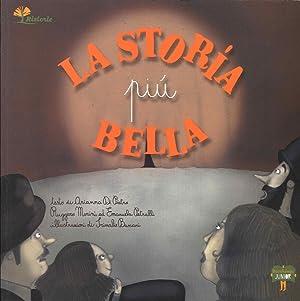 La storia più bella.: Morini, Ruggero Di Pietro, Arianna Petralli, Emanuela