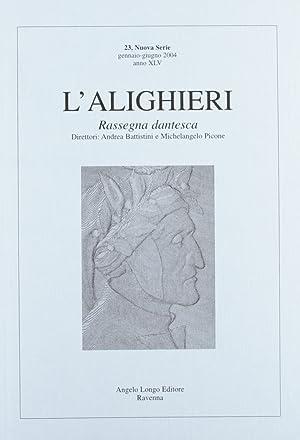 L'Alighieri. Rassegna Dantesca. Vol. 23.
