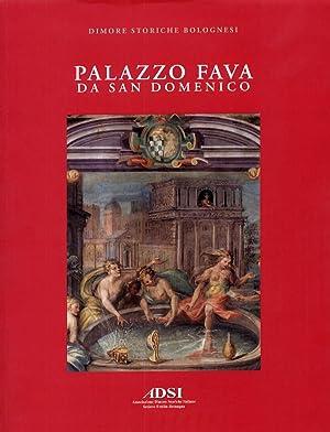 Palazzo Fava da San Domenico.: Davide Ravaioli; Michele Danieli; Romolo Dodi