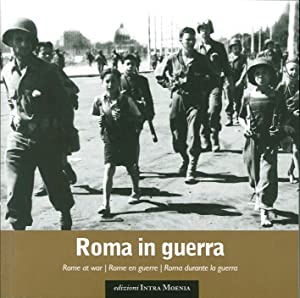 Roma in guerra.: aa.vv.
