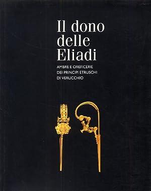 Il dono delle Eliadi. Ambre e oreficerie