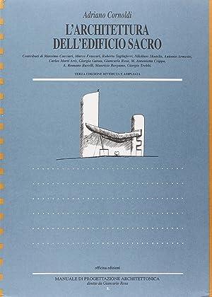L'architettura dell'edificio sacro.: Cornoldi, Adriano