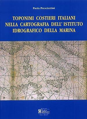 Toponimi Costieri Italiani nella Cartografia dell'Istituto Idrogeografico: Presciuttini, Paola