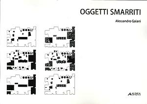 Oggetti smarriti.: Gaiani, Alessandro