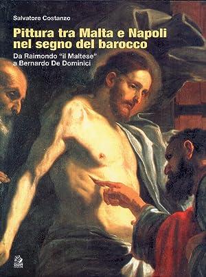 """Pittura tra Malta e Napoli nel segno del barocco. Da Raimondo il """"Maltese"""" a Bernardo De ..."""