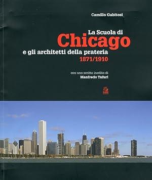 La scuola di Chicago e gli architetti: Gubitosi, Camillo