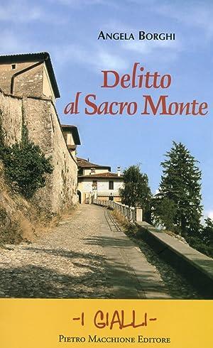 Delitto al Sacro Monte.: Borghi, Angela