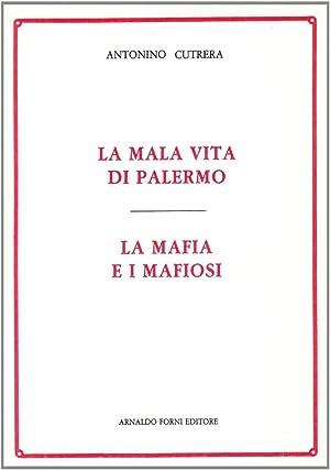 La Mafia e i Mafiosila Malavita di Palermo.: Cutrera, Antonino