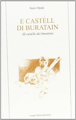 Castèll di buratain (Il castello dei burattini) (E'). Racconti in dialetto romagnolo in...