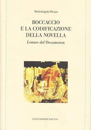 Boccaccio e la codificazione della novella. Letture del Decameron.: Picone, Michelangelo