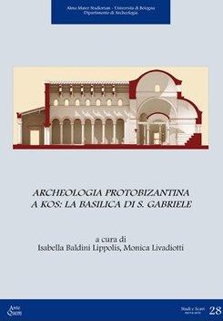 Archeologia protobizantina a Kos. La basilica di S. Gabriele.