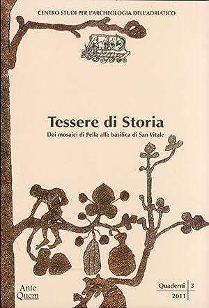 Tessere di Storia. Dai mosaici di Pella alla basilica di San Vitale.