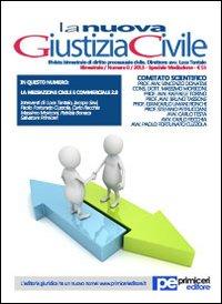 La nuova giustizia civile. Speciale mediazione.: Tantalo, Luca