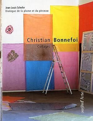 Christian Bonnefoi. Dialogue de la plume et du pinceau.: Schefer, Jean Louis