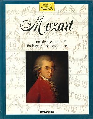 Mozart, Musica Scelta Da Leggere e Da Ascoltare.: Casini, Claudio