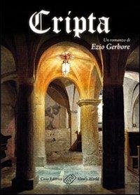 Cripta.: Gerbore, Ezio E