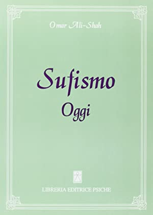Sufismo oggi.: Ali-Shah, Omar