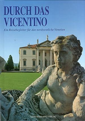 Durch Das Vicentino. Ein Reisebegleiter Fur Das Nordwestliche Venetien.: Hattenkofer, Peter