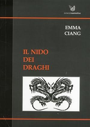 Il nido dei draghi.: Ciang, Emma
