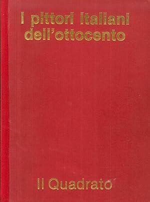 I pittori italiani dell'Ottocento. Quotazioni pittori nati