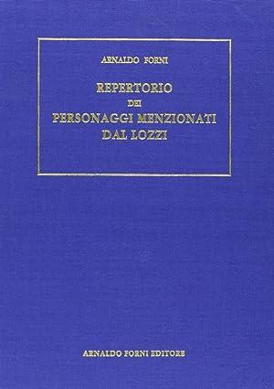 Repertorio dei personaggi a qualunque titolo menzionati nella Biblioteca istorica di C. Lozzi.: ...