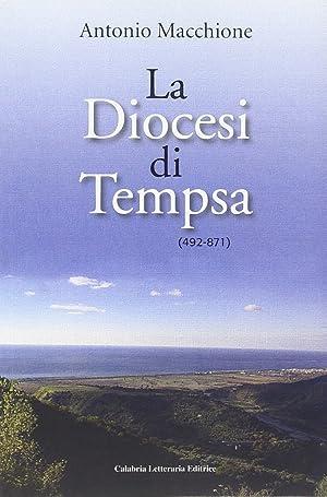 La Diocesi di Tempsa (492-871).: Macchione, Antonio